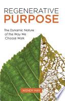 Regenerative Purpose
