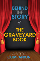 The Graveyard Book - Behind the Story