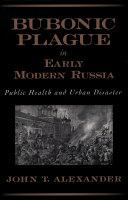 Pdf Bubonic Plague in Early Modern Russia