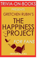 Trivia On Books the Happiness Project by Gretchen Rubin Book