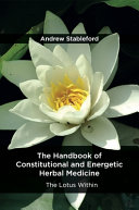 The Handbook of Constitutional and Energetic Herbal Medicine Book