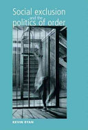Social Exclusion and the Politics of Order