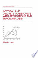 Integral and Discrete Transforms with Applications and Error Analysis Book
