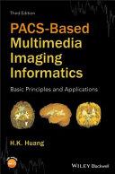 PACS Based Multimedia Imaging Informatics