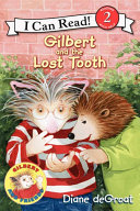 Gilbert and the Lost Tooth Pdf/ePub eBook