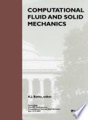Computational Fluid and Solid Mechanics