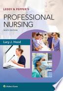 """Leddy & Pepper's Professional Nursing"" by Lucy Hood"