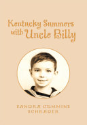 Kentucky Summers with Uncle Billy