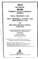 Real Property Law, Real Property Actions and Proceedings Law, and Related Miscellaneous Statutes, as Amended