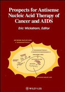 Prospects For Antisense Nucleic Acid Therapy Of Cancer And AIDS