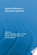 Beyond Binaries in Education Research