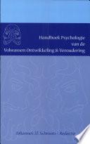 Handboek Psychologie van de Volwassen Ontwikkeling   Veroudering Book