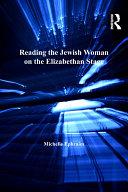Reading the Jewish Woman on the Elizabethan Stage Pdf/ePub eBook