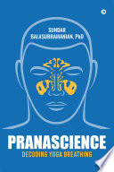 """PranaScience"" by Sundar Balasubramanian, PhD"