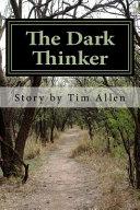 The Dark Thinker