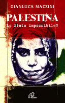Palestina. Lo Stato impossibile?