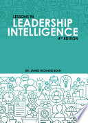 Lessons In Leadership Intelligence   4th Edition