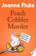 Peach Cobbler Murder Hannah Swensen Mysteries Book 7  Book PDF