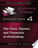 Chapter 4: The Facts, Figures, and Financials of ePublishing