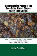 Understanding Poems of the Decade for a Level Edexcel Poetry (2nd Edition)