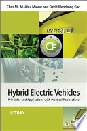 """""""Hybrid Electric Vehicles: Principles and Applications with Practical Perspectives"""" by Chris Mi, M. Abul Masrur, David Wenzhong Gao"""