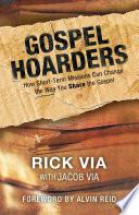 Gospel Hoarders