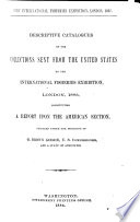 Catalogue of the Collections of Fishes Exhibited by the United States National Museum