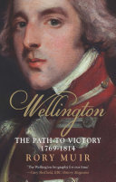 Wellington  The Path to Victory 1769     1814