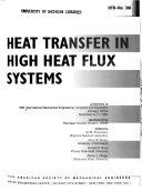 Heat Transfer in High Heat Flux Systems