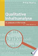 Qualitative Inhaltsanalyse  : Grundlagen und Techniken