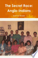 The Secret Race Anglo Indians
