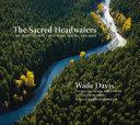 The Sacred Headwaters [Pdf/ePub] eBook