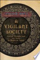 A Vigilant Society