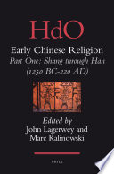 Early Chinese Religion: Part One: Shang Through Han (1250 BC-220 AD) (2 Vols)