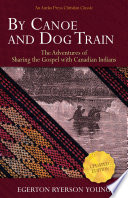 By Canoe and Dog Train