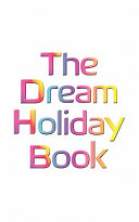 Pdf The Dream Holiday Book