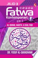 Fatwa Kontemporari Jilid 3, Siri 1 (Al-Quran, Hadith, & Usul Fiqh)