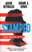 link to Stamped : racism, antiracism, and you in the TCC library catalog