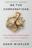We the Corporations: How American Businesses Won Their Civil Rights Pdf/ePub eBook