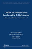 Pdf Conflits des interprétations dans la société de l'information : éthique et politique de l'environnement (Traité des sciences et techniques de l'information) Telecharger