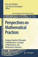 Perspectives on Mathematical Practices