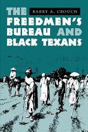 The Freedmen s Bureau and Black Texans