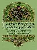Celtic Myths and Legends Book