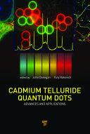 Cadmium Telluride Quantum Dots