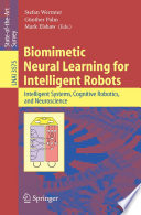 Biomimetic Neural Learning for Intelligent Robots