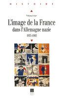 L'image de la France dans l'Allemagne nazie