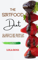 The Sirtfood Diet Lunch Recipe Book