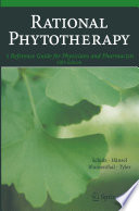 """""""Rational Phytotherapy: A Reference Guide for Physicians and Pharmacists"""" by Volker Schulz, T.C. Telger, Rudolf Hänsel, Mark Blumenthal, V. E. Tyler"""