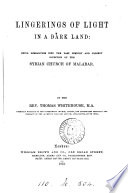 Lingerings of light in a dark land: researches into the Syrian church of Malabar