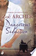 Dangerous Seduction  Nemesis  Unlimited Book 2  A page turning historical adventure romance